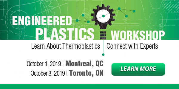 Upcoming Engineered Plastics Workshops: Montreal, QC and Toronto, ON